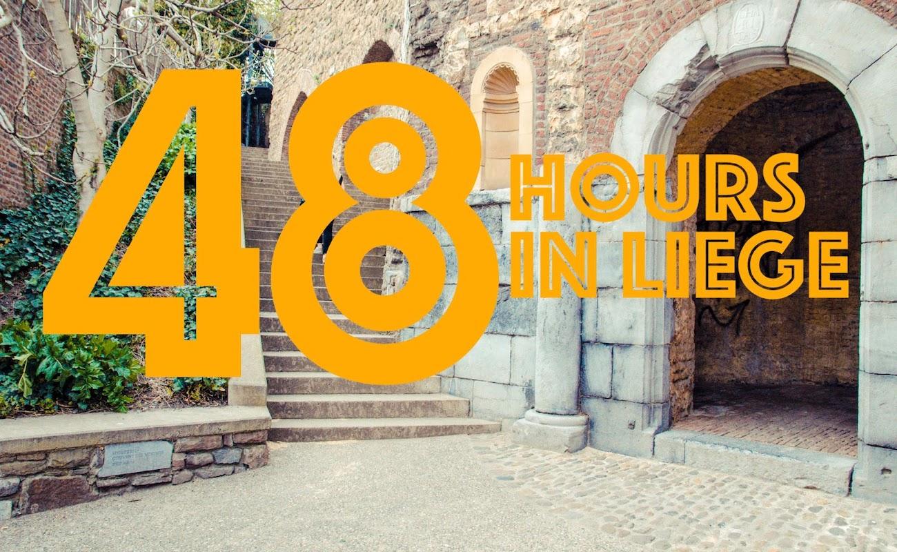 48 hours in Liège